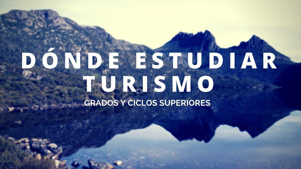 Donde estudiar turismo