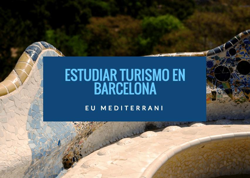 estudiar turismo en barcelona