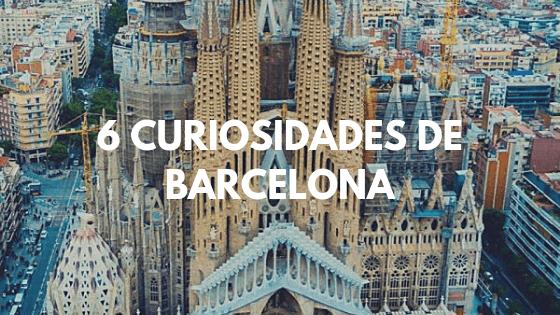 6 curiosidades de Barcelona que no conocías