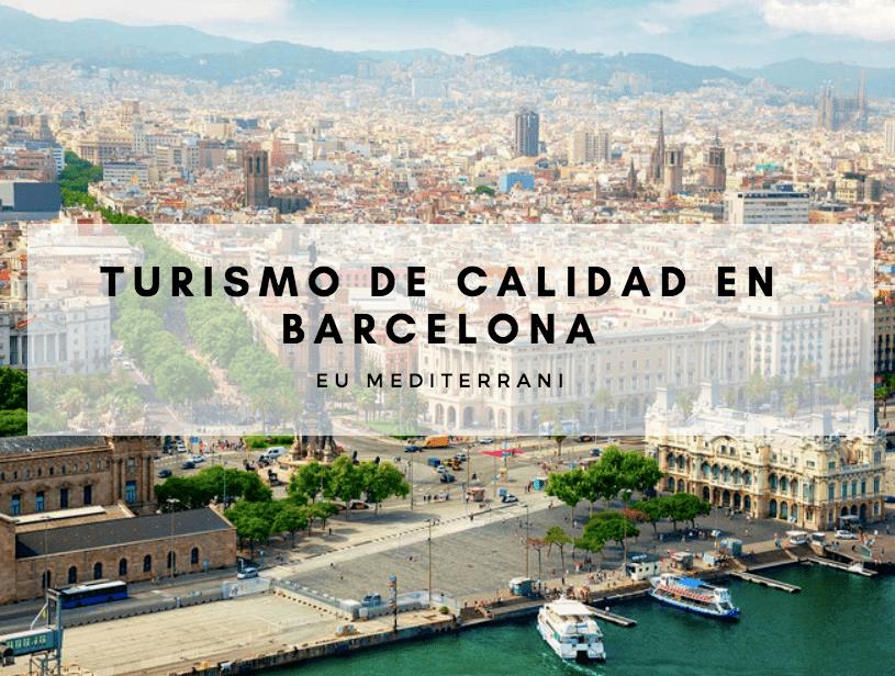 Turismo de Calidad en Barcelona: Cuál es el limite