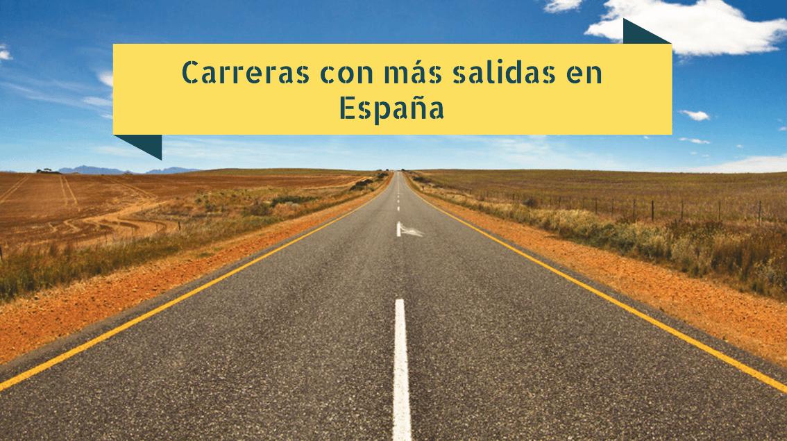 Carreras con más salidas en España