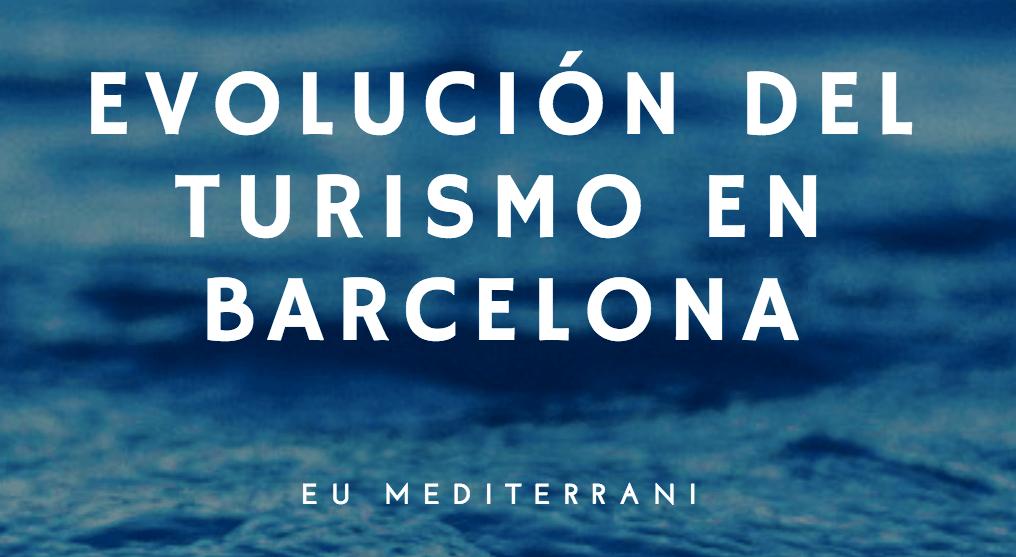 Evolución del turismo en Barcelona